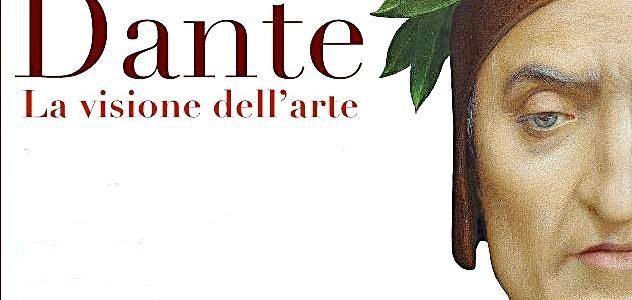 Un viaggio nella storia dell'arte tra Medioevo ed età contemporanea.  programma mostra Dante